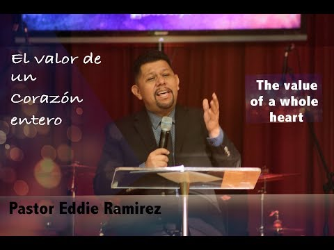 Iglesia De Brooklyn: El valor de un Corazón entero / The value of a whole heart
