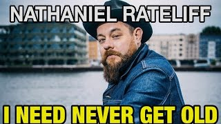 Nathaniel Rateliff – I Need Never Get Old – LIVE IN STUDIO!