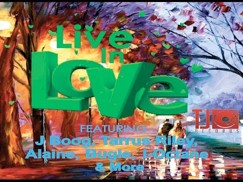 Live In Love Riddim ✶Re-Up Promo Mix Jan. 2016✶➤TJ Records By DJ O. ZION