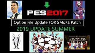 PES 2017 UPDATE TRANSFER SUMMER 2019 SMOKE PATCH WORK