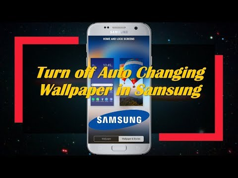 Turn Off Auto Changing Wallpaper In Samsung Youtube