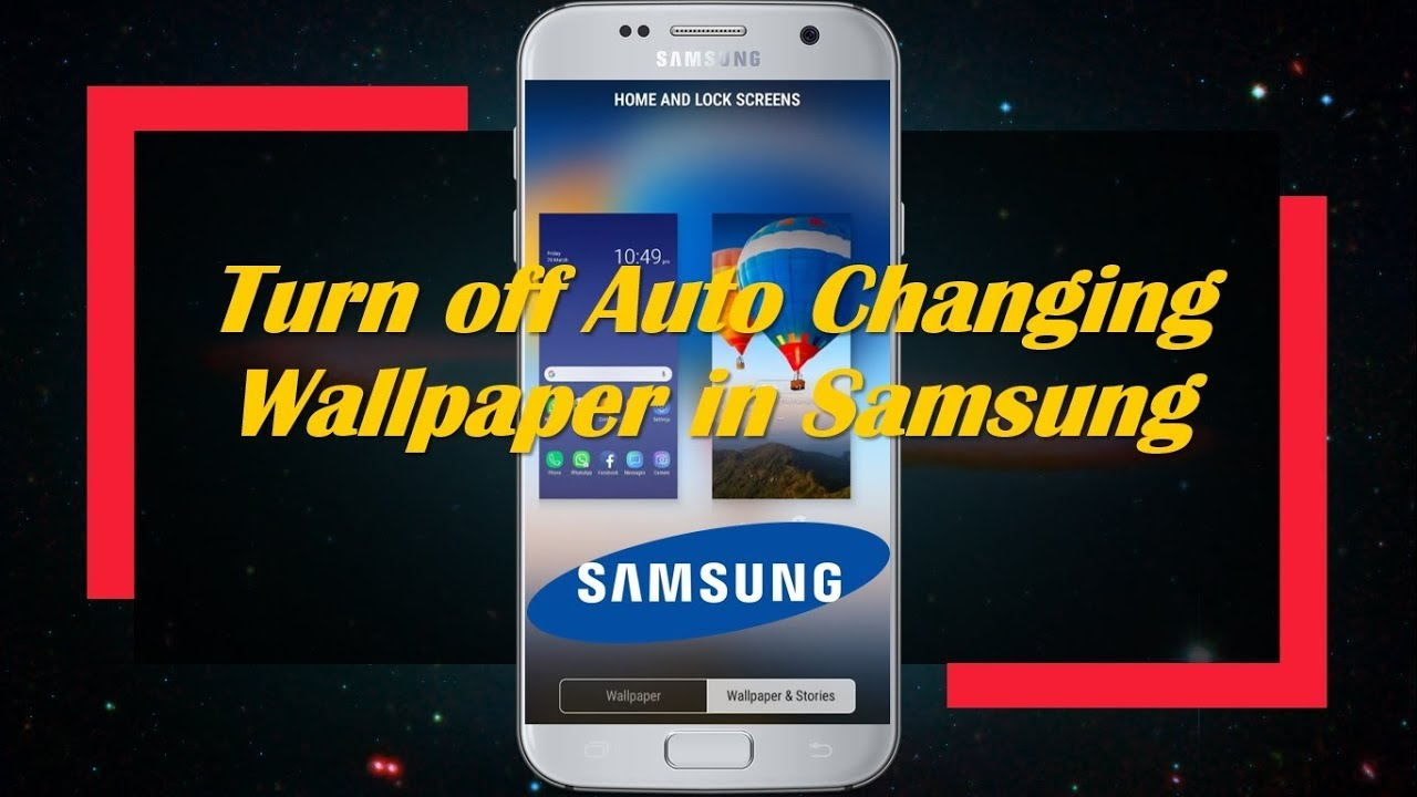Turn off Auto Changing Wallpaper in Samsung