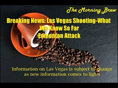 Breaking News: Las Vegas and Reporting on Edmonton
