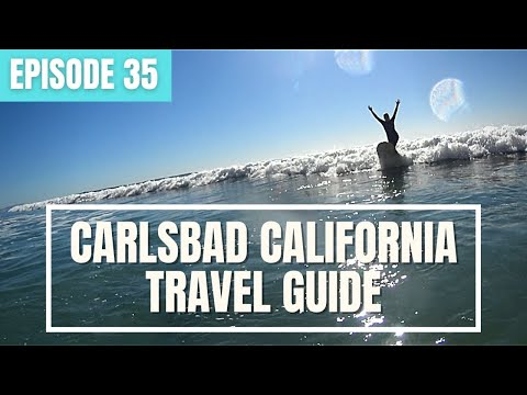 Carlsbad California! Surfing, Seabikes, Lagoons Oh MY!