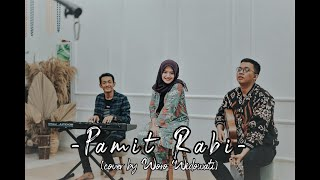 Xaluna ft DKCK - Pamit Rabi (Cover by Woro Widowati)