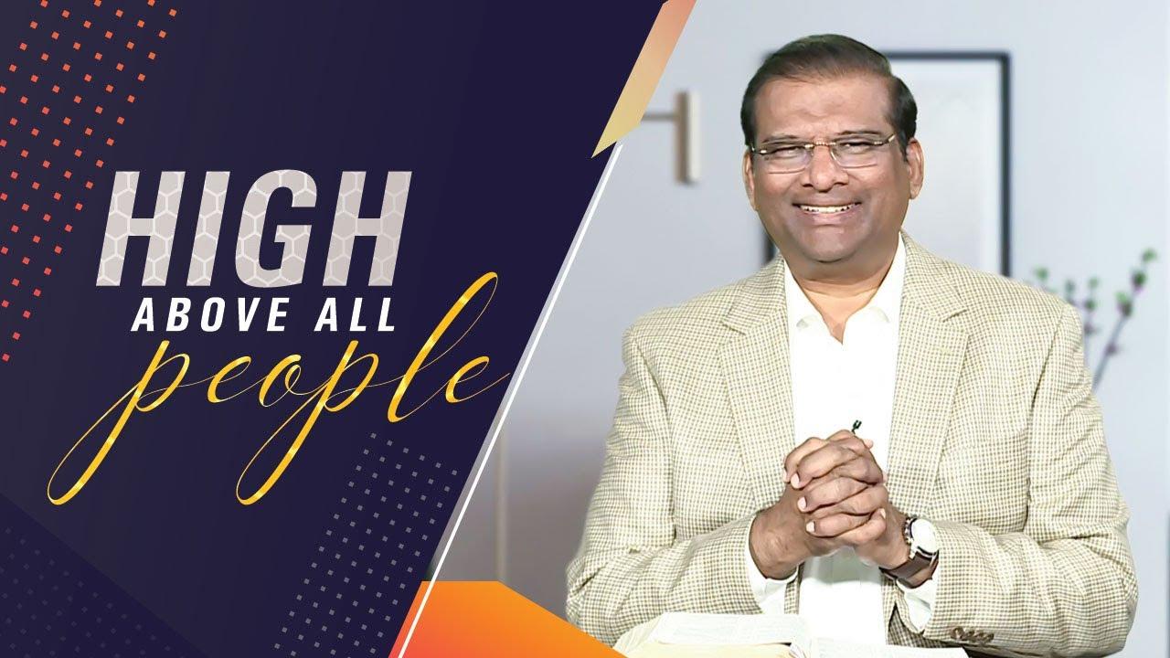 High Above All People | Dr Paul Dhinakaran | Jesus Calls