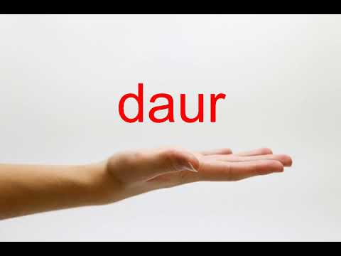 How to Pronounce daur - American English