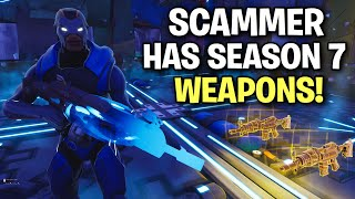Scammer has NEW Season 7 Guns! 😆 (Scammer Get Scammed) Fortnite Save The World