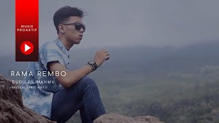Download Mp3 Rama Rembo - Dudu Pilihanmu   Lyric Video