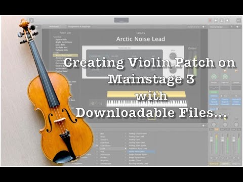 Creating Violin Patch On Mainstage 3||Violin Patch|| Mainstage Telugu||