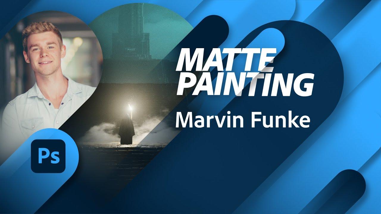 Matte Painting mit Marvin Funke  Adobe Live