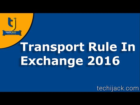 How To Configure Transport Rule In Exchange 2016