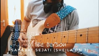 Sahabat Sejati - Sheila On 7 (Full Guitar Cover - Live Version Soundrenaline 2015 Version @ GWK)