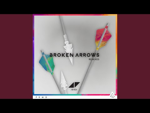 Broken Arrows (Didrick Remix)