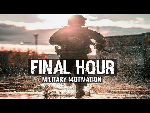 "Military Motivation - ""Final Hour"" (2018 ᴴᴰ)"