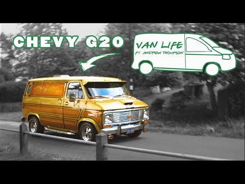 Chevy G20 Boogy Van | Van Life With Andrew Thompson