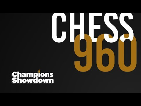 2018 Champions Showdown | Chess 960: Day 1