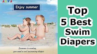Best Swim Diapers Reviews 2017