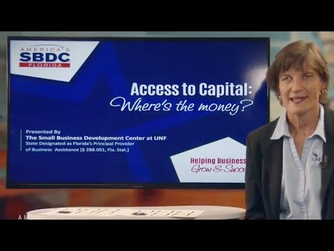 Florida SBDC Access to Capital Training Sources: Sources of Financing (1 of 6)