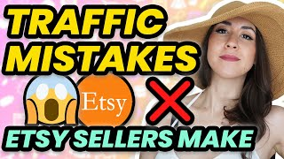 Get More Traffic on Etsy by Avoiding these Etsy Traffic Mistakes | Etsy Shop Tips 2020