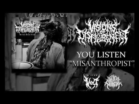 Visions Of Disfigurement - Misanthropist.