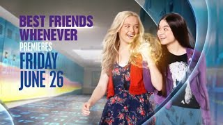 Best Friends Whenever (New Disney Channel Series) Promo #1