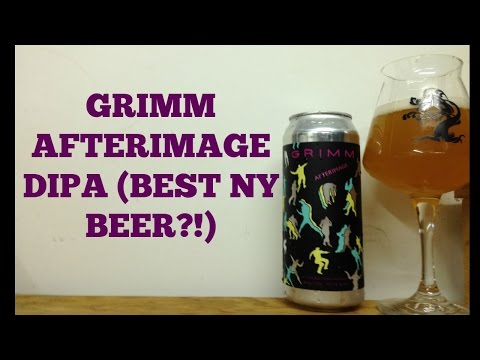 Grimm Afterimage DIPA (Best NY Beer Ever?!) Review - Ep. #545