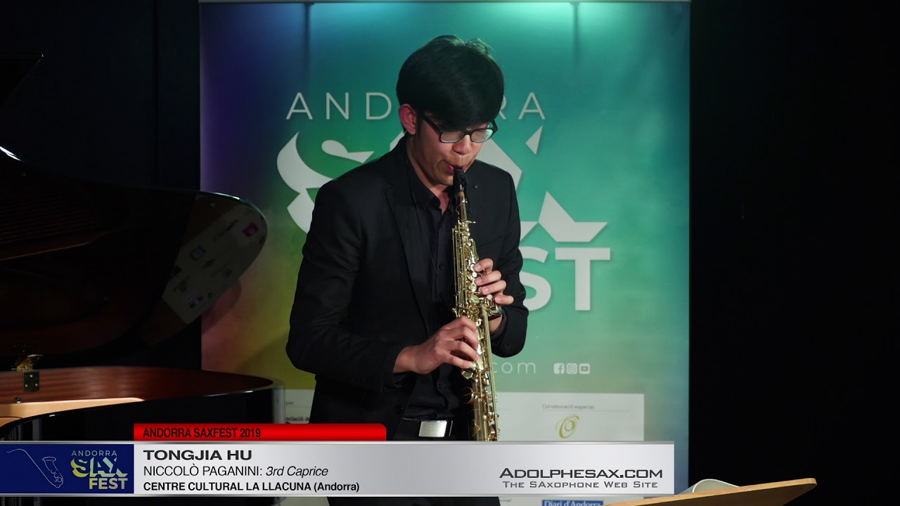 Andorra SaxFest 2019 1st Round   Tongjia Hu   3rd Caprice by Niccolo Paganini