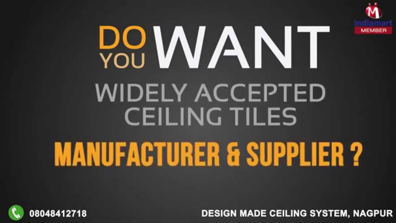 Ceiling tiles by design made ceiling system nagpur youtube ceiling tiles by design made ceiling system nagpur dailygadgetfo Images