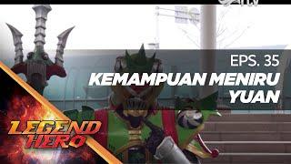 Download Video Legend Hero RTV : Kemampuan Meniru Yuan (Episode 35) || Full MP3 3GP MP4