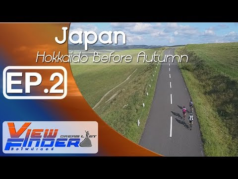 Viewfinder Dreamlist l Hokkaido Before Autumn Ep.2