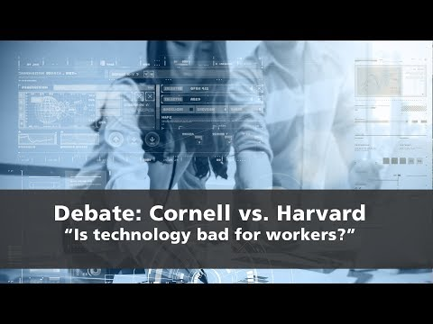 Cornell vs. Harvard Debate: Is Technology Bad For Workers?