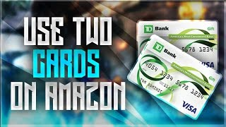 How To Use Two Prepaid Gift Cards On Amazon