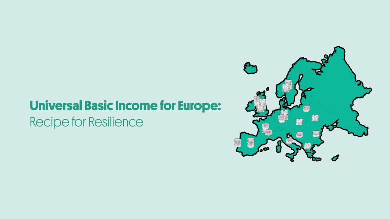 Universal Basic Income for Europe: Recipe for Resilience