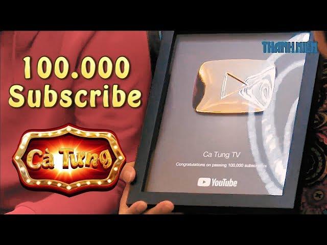 Nhóm CÀ TƯNG mở hộp NÚT BẠC YouTube