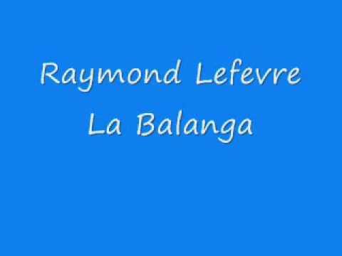 Raymond Lefevre - La Balanga
