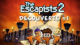 [The Escapists 2] Découverte #1