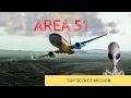 X-Plane 11 - Area 51 - TOP SECRET MISSION