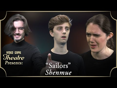 """Video Game Theatre Presents: SHENMUE, """"Sailors"""" (2000)"""