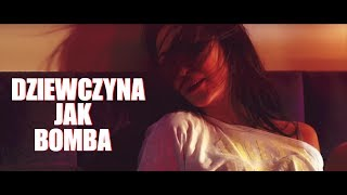 BASTA & LOOKS & YZZY - Dziewczyna jak bomba (2017 Official Video)