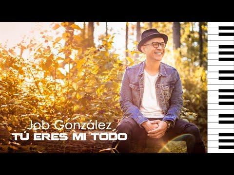 Job González - Tú Eres Mi Todo (Acordes Para Piano)
