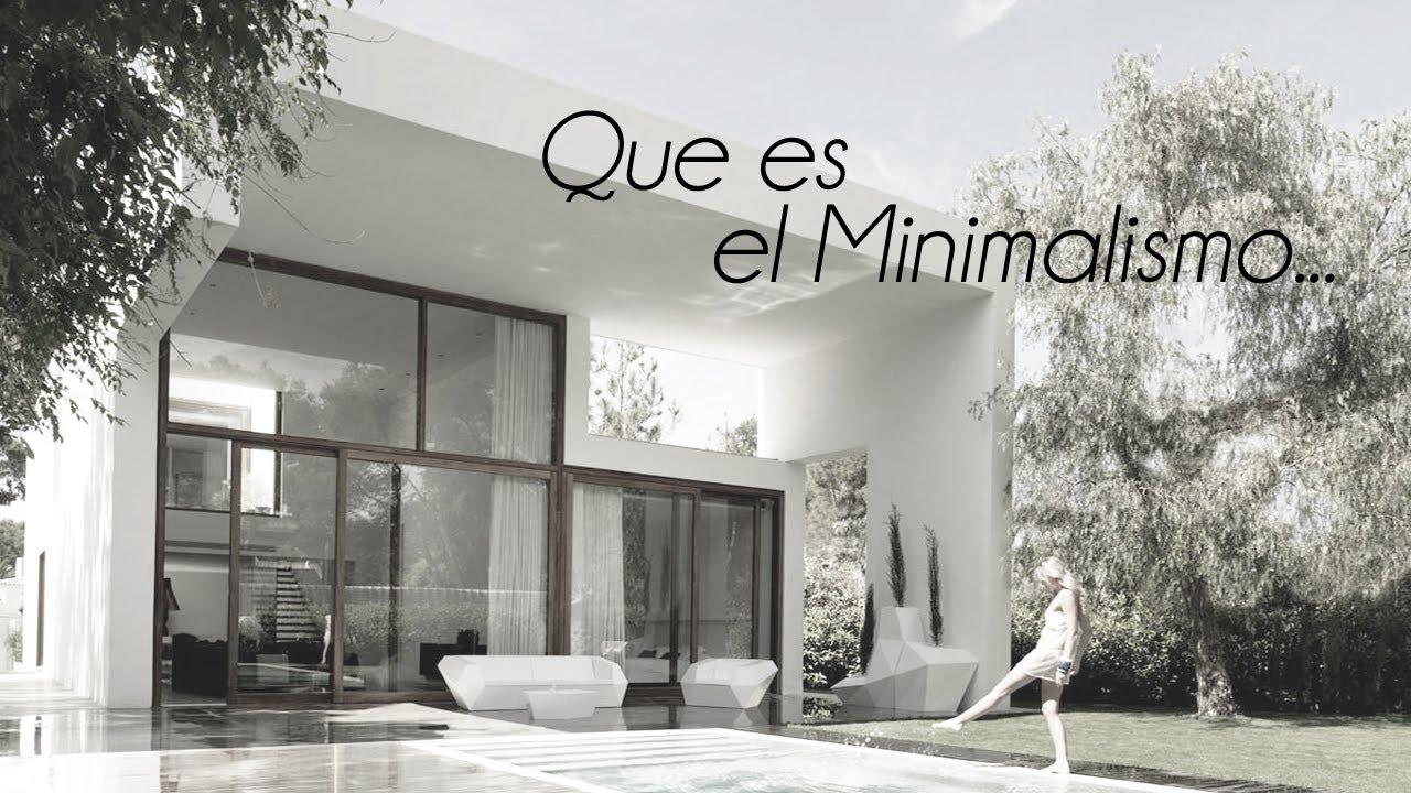 el minimalismo en la arquitectura youtube