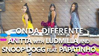 Baixar Onda Diferente - Anitta with Ludmilla and Snoop Dogg feat. Papatinho | COREOGRAFIA - FestRit