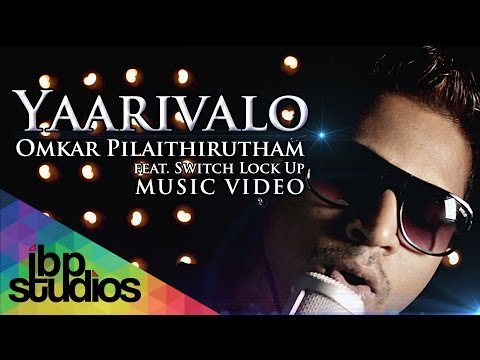 Omkar Pilaithirutham - Yaarivalo [OFFICIAL MUSIC VIDEO]