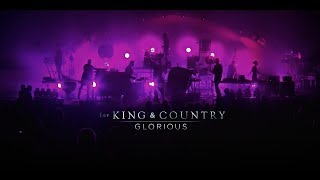 for KING & COUNTRY - Glorious | LIVE from Phoenix Video