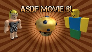 ROBLOX - ASDF MOVIE 8