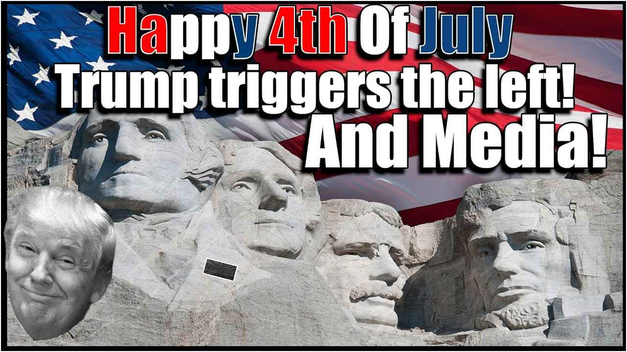 Trumps 4th of july celebration  triggers the left and the media
