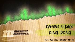 Damien N-Drix - Ding Dong [OFFICIAL]