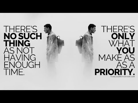 PRIORITIES: Whatever You MUST, YOU WILL! - Must Listen Motivational Speech!