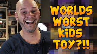 IS THIS THE WORLD'S WORST KIDS TOY?!!